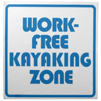 Work Free Kayaking Zone Napkin