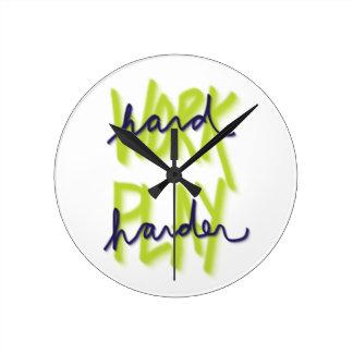 Work Hard Play Harder Clock