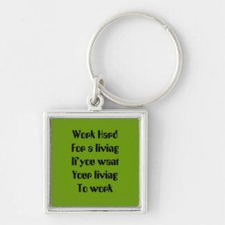 Work hard Silver-Colored square key ring