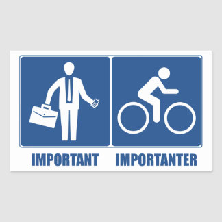 Work Is Important, Cycling Is Importanter Rectangular Sticker