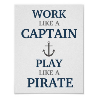 Work Like A Captain Nautical Nursery Print
