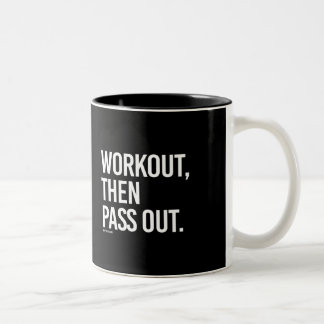 Workout then pass out -   - Gym Humor -.png Two-Tone Coffee Mug