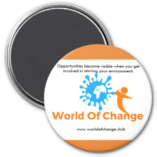 "World of Change ""Opportunities"" Fridge Magnet"