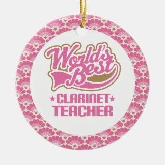 World's Best Clarinet Teacher Gift Ornament