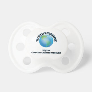 World s Greatest Equal Opportunities Officer Baby Pacifiers