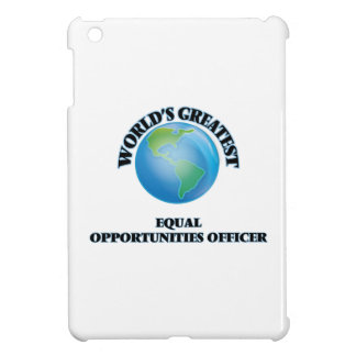 World s Greatest Equal Opportunities Officer iPad Mini Covers