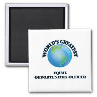 World s Greatest Equal Opportunities Officer Fridge Magnet