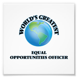 World s Greatest Equal Opportunities Officer Photo Art