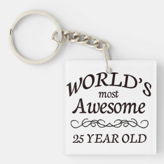 World s Most Awesome 25 Year Old Acrylic Keychain