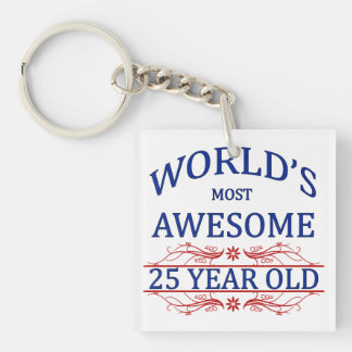 World s Most Awesome 25 Year Old Square Acrylic Key Chain