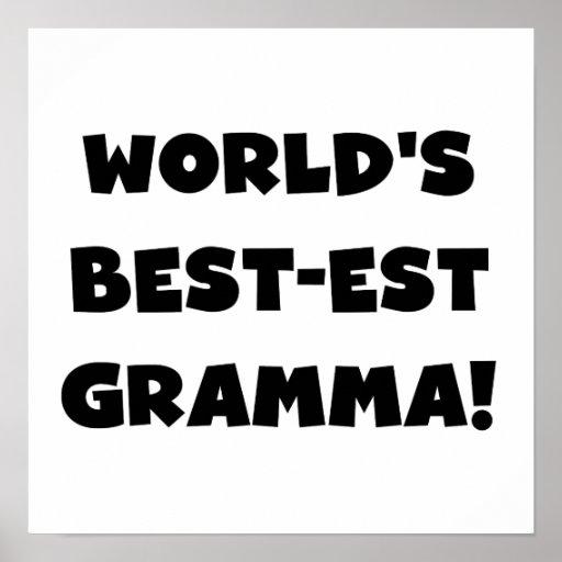 World's Best-est Gramma Black or White Print