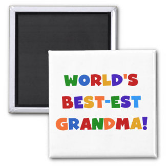 World's Best-est Grandma Bright T-shirts and Gifts Square Magnet