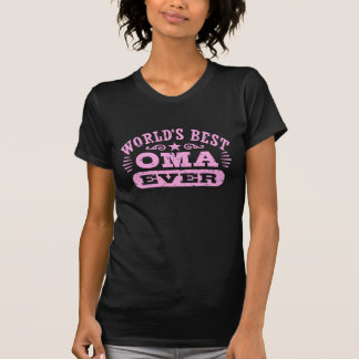 World's Best Oma Ever T Shirt