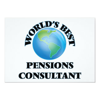 "World's Best Pensions Consultant 5"" X 7"" Invitation Card"