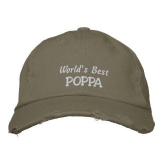 World's Best POPPA-Father's Day OR Birthday Embroidered Baseball Caps