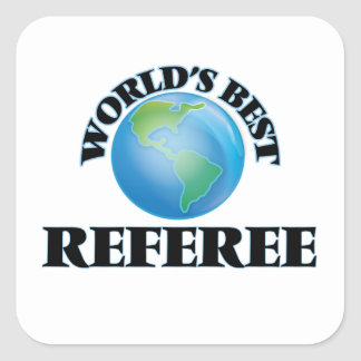 World's Best Referee Square Sticker