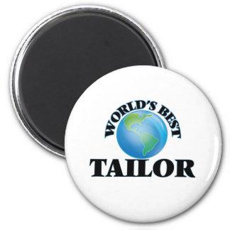 World's Best Tailor Refrigerator Magnets