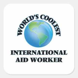 World's coolest International Aid Worker Square Sticker