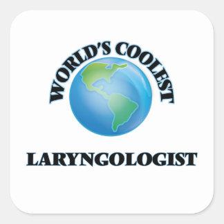 World's coolest Laryngologist Square Sticker