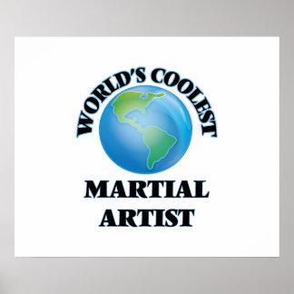 World's coolest Martial Artist Poster