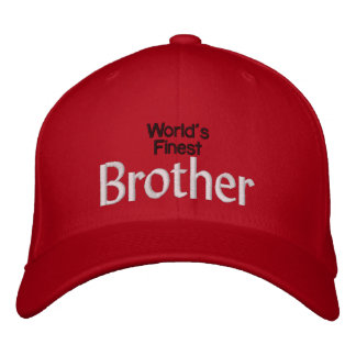 Worlds Finest Brother Embroidered Baseball Cap