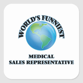 World's Funniest Medical Sales Representative Square Stickers