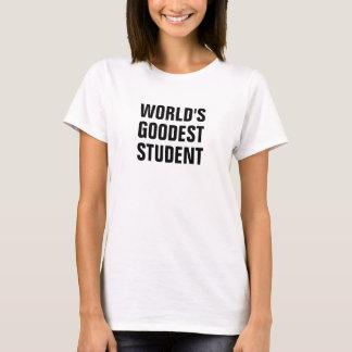 World's goodest student T-Shirt