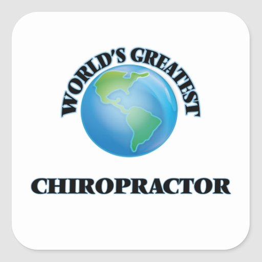 World's Greatest Chiropractor Stickers