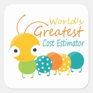 World's Greatest Cost Estimator Square Sticker