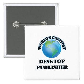 World's Greatest Desktop Publisher Pinback Buttons