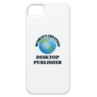 World's Greatest Desktop Publisher iPhone 5/5S Cover