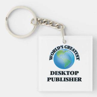 World's Greatest Desktop Publisher Acrylic Keychain