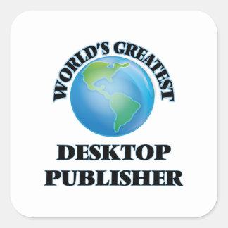 World's Greatest Desktop Publisher Square Sticker