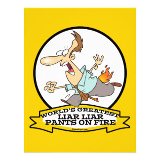 WORLDS GREATEST LIAR PANTS ON FIRE CARTOON FULL COLOR FLYER