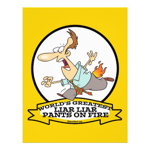 WORLDS GREATEST LIAR PANTS ON FIRE CARTOON FULL COLOR FLYER