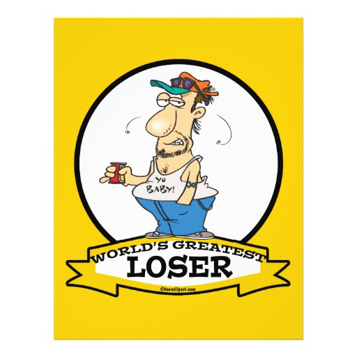 WORLDS GREATEST LOSER CARTOON PERSONALIZED FLYER