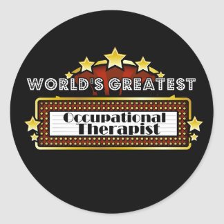 World's Greatest Occupational Therapist Classic Round Sticker