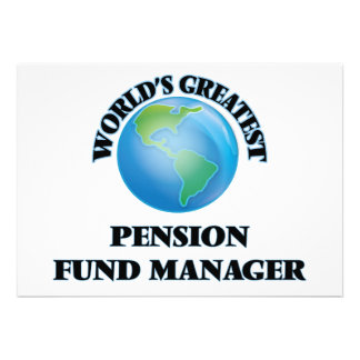 World's Greatest Pension Fund Manager Personalized Invite