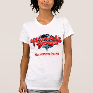World's Greatest Poison Information Specialist T-shirts