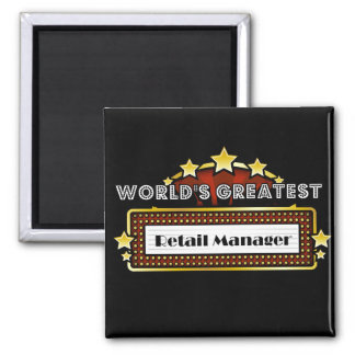 World's Greatest Retail Manager Square Magnet