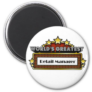 World's Greatest Retail Manager Magnets