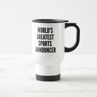 Worlds Greatest Sports Announcer Stainless Steel Travel Mug