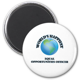 World's Happiest Equal Opportunities Officer 2 Inch Round Magnet