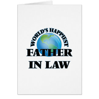 World's Happiest Father-in-Law Greeting Card