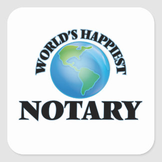 World's Happiest Notary Square Sticker