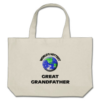 World's Hottest Great Grandfather Tote Bags