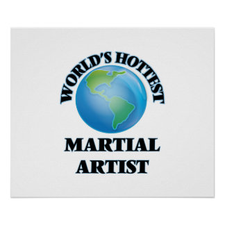World's Hottest Martial Artist Posters