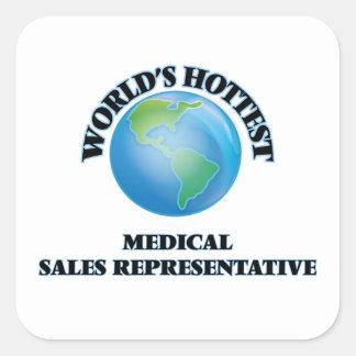 World's Hottest Medical Sales Representative Square Sticker