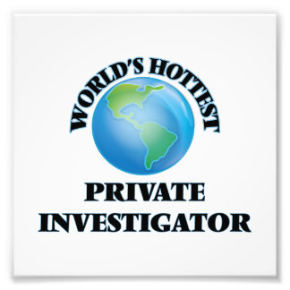 World's Hottest Private Investigator Photo Print