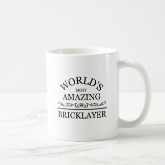 World's most amazing Bricklayer Coffee Mug